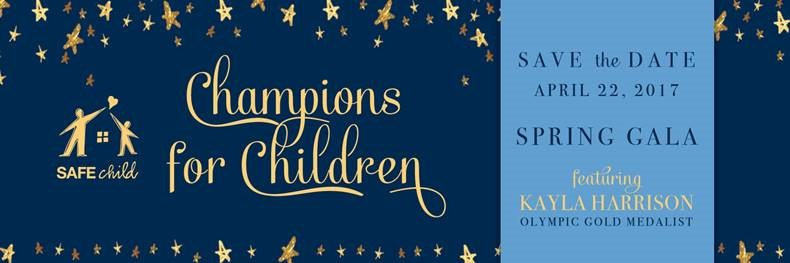 SAFEchild Champions for Children Spring Gala April 22, 2017